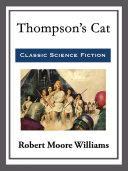 Thompson   s Cat