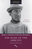 The Duke of the Abruzzi