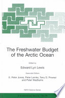 The Freshwater Budget Of The Arctic Ocean Book PDF