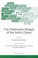 The Freshwater Budget of the Arctic Ocean