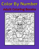 Color By Number Adult Coloring Books ebook