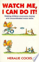 Watch Me, I Can Do It!