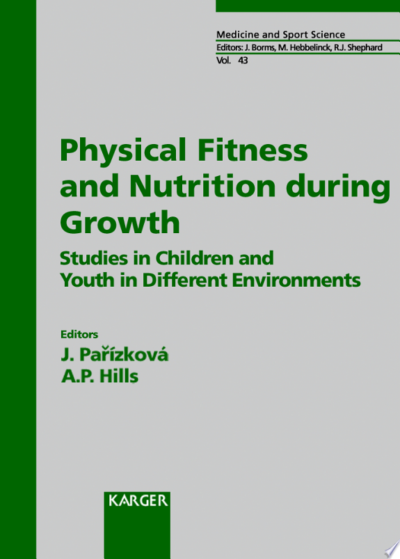 Physical Fitness and Nutrition During Growth