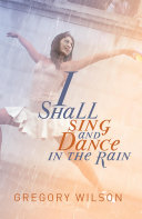 Pdf I Shall Sing and Dance in the Rain