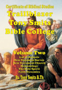 Traillblazer, Tony Smits Bible College, Certificate of Biblical Studies, Subjects 6 to 10, Book Two Pdf/ePub eBook