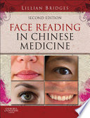 """Face Reading in Chinese Medicine E-Book"" by Lillian Bridges"