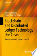 Blockchain and Distributed Ledger Technology Use Cases Book