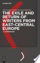 The Exile and Return of Writers from East Central Europe Book