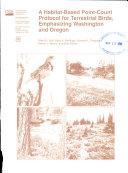 A Habitat based Point count Protocol for Terrestrial Birds  Emphasizing Washington and Oregon