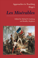 Approaches to teaching Hugo's Les misérables