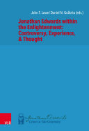 Jonathan Edwards within the Enlightenment: Controversy, Experience, & Thought Pdf/ePub eBook
