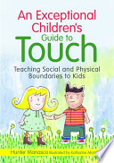 An Exceptional Children s Guide to Touch