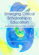 Emerging Critical Scholarship in Education