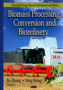 Biomass Processing, Conversion, and Biorefinery