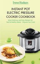 Instant Pot Electric Pressure Cooker Cookbook Book