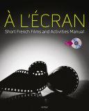 À l'ecran: Short French Films and Activities