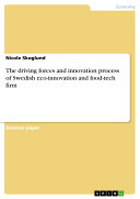The driving forces and innovation process of Swedish eco innovation and food tech firm