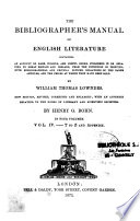 The Bibliographer s Manual of English Literature  T to Z and appendix