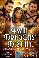 Pdf Twin Dragons' Destiny