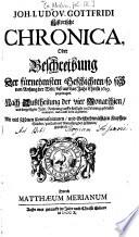 Historische Chronica, Oder Beschreibung Der fürnehmsten Geschichte, so sich von Anfang der Welt, biß auf das Jahr Christi 1619 zugetragen0