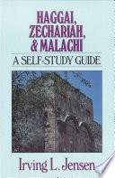 Haggai Zechariah Malachi Jensen Bible Self Study Guide