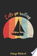 Lets go sailing - Vintage Notebook