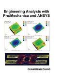 Engineering Analysis with Pro/Mechanica and ANSYS