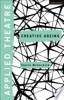 Applied Theatre  Creative Ageing