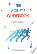 The Agilist's Guidebook – a reference for agile transformation