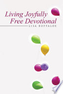 Living Joyfully Free Devotional Book
