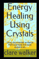 Energy Healing Using Crystals