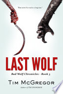 Last Wolf  Bad Wolf Chronicles   Book 3