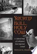 Sacred Bull  Holy Cow