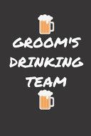 Groom s Drinking Team