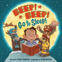 Beep! Beep! Go to Sleep! Pdf/ePub eBook