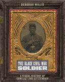 The Black Civil War Soldier Pdf/ePub eBook