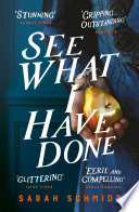 See What I Have Done  Longlisted for the Women s Prize for Fiction 2018
