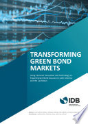 Transforming Green Bond Markets