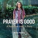 Prayer Is Good