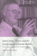 James Joyce  Ulysses  and the Construction of Jewish Identity