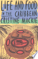 Life And Food In The Caribbean PDF