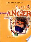 Beyond Anger Facilitator's Guide - Item 1217