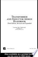 Transformer and Inductor Design Handbook, Third Edition