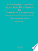 Performance-oriented Application Development for Distributed Architectures