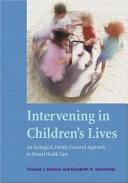 Intervening in Children s Lives