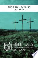 The Final Sayings of Jesus Book