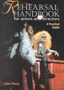 The Rehearsal Handbook for Actors and Directors