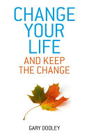 Change Your Life  and Keep the Change