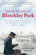 The Secret Life of Bletchley Park