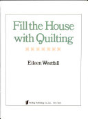 Fill the House with Quilting